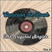 Canción de Rock, The Original Singles Vol. 6 de Various Artists
