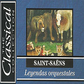 The Classical Collection - Saint-Saëns - Leyendas orquestrales by Various Artists
