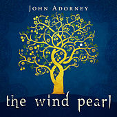 The Wind Pearl by John Adorney