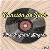 Canción de Rock, The Original Singles Vol. 2 von Various Artists