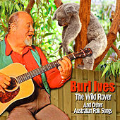 The Wild Rover and Other Australian Folk Songs by Burl Ives