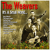 It's a Small World…. de The Weavers