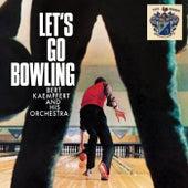 Let's Go Bowling by Bert Kaempfert