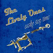 Easily Stop Time de The Lively Ones