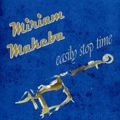 Easily Stop Time de Miriam Makeba