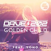 Dave202 feat. Yono - Golden Child by Dave202