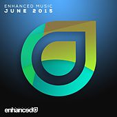 Enhanced Music: June 2015 - EP by Various Artists