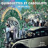 Guinguette et caboulots 1934-1952 by Various Artists