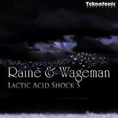 Lactic Acid Shock 5 by Raine