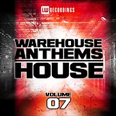 Warehouse Anthems: House, Vol. 7 - EP by Various Artists