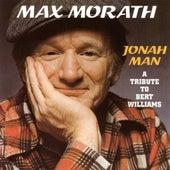Jonah Man-Tribute To Bert Williams de Max Morath