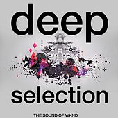 Deep Selection (The Sound of Wknd) de Various Artists