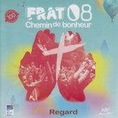 Frat 08, chemin de bonheur by Regard