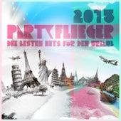Partyflieger 2015 - Die besten Hits für den Urlaub de Various Artists