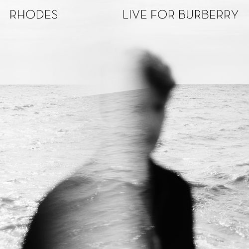 RHODES - Live For Burberry by Rhodes