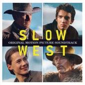 Slow West (Original Motion Picture Soundtrack) by Various Artists