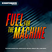 Fuel for the Machine by Various Artists