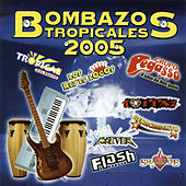 Bombazos Tropicales 2005 by Various Artists