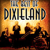 The Best of Dixieland by Original Dixieland Jazz Band