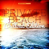 Private Beach - Chillout Edition by Various Artists