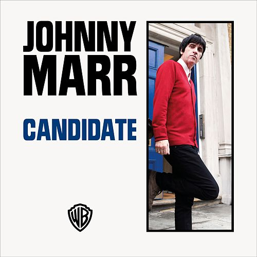 Candidate by Johnny Marr