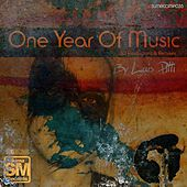One Year of Music By Luis Pitti by Various Artists