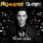 Romance Dance by Victor Drija