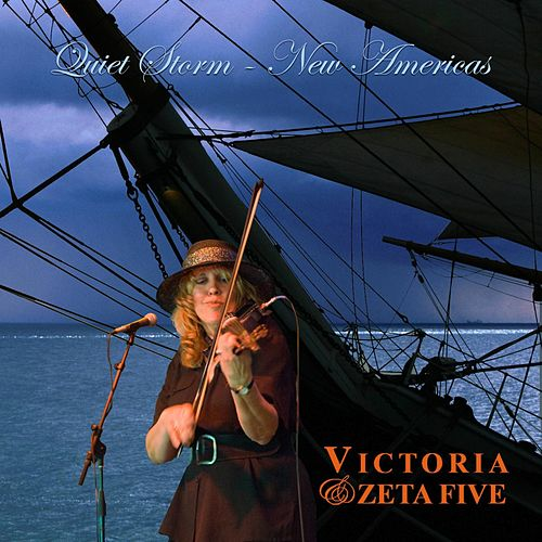 Quiet Storm / New Americas by Victoria & Zeta Five