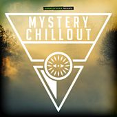 Mystery Chillout von Various Artists