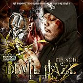 Devil Haze (RIT Productions and Immortal Inc Presents) by Mr. Sche