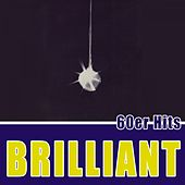 Brilliant - 60er Hits by Various Artists