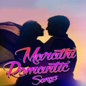 Marathi Romantic Songs by Bela Shende