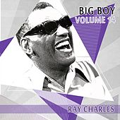 Big Boy Ray Charles, Vol. 14 von Ray Charles
