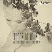 Faces of House, Vol. 24 von Various Artists