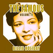 The Famous Billie Holiday, Vol. 11 von Billie Holiday