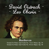 Beethoven:  Sonata For Piano And Violin No. 7 In C Minor, Op. 30 - Sonata For Piano And Violin No. 8 In G Major, Op. 30 by Lev Oborin