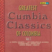 Greatest Cumbia Classics Of Colombia, Vol. 1 by Various Artists