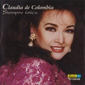 Siempre Unica by Claudia De Colombia