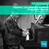 Poulenc : Les Animaux modèles - Prokofiev  - Bartok , Orchestre national de la RTF - Georges Prêtre (dir) by Various Artists