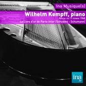 Wilhelm Kempff, piano, Le Livre d'Or de Paris-Inter (Schubert - Schumann) by Wilhelm Kempff