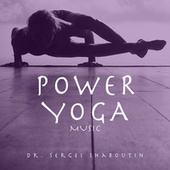 Power Yoga Music by Dr. Sergei Shaboutin