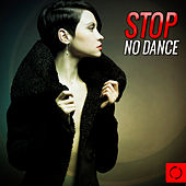 Stop No Dance by Various Artists