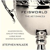 Feisworld: The Set Dances, Vol. 6 de Stephen Walker