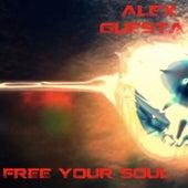 Free Your Soul von Alex Guesta