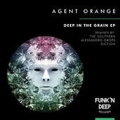Deep In The Grain - Single by Agent Orange