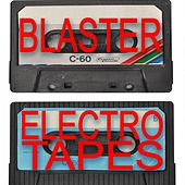 Blaster Electro Tapes von Various Artists