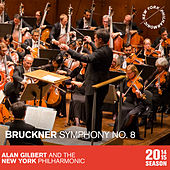 Bruckner: Symphony No. 8 by Alan Gilbert