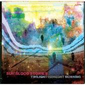 Twilight Midnight Morning de Sun Blood Stories