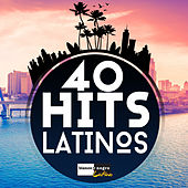 40 Hits Latinos by Various Artists