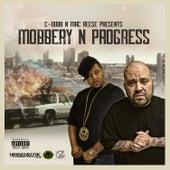 Mobbery N Progress by C-Dubb